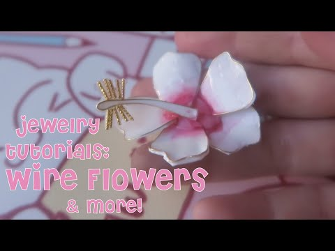 How-To: Wire Flowers & More!  (November 2019 Kawaii Craft Kit)