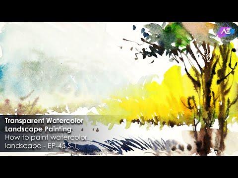 Transparent Watercolor Landscape Painting | Art Explain | EP 45 S 1