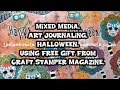 Mixed Media, Art Journaling. Halloween. Using Free Gift From Craft Stamper Magazine.