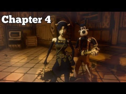 BENDY AND THE INK MACHINE CHAPTER 4 GAMEPLAY WALKTHROUGH