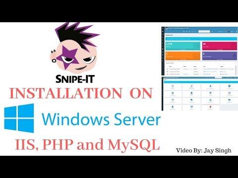 Part 1 - SNIPE-IT Installation On Windows Server 2016