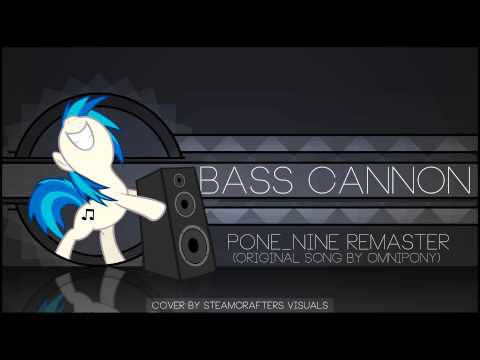 Omnipony  Bass Cannon  PONENINE Remaster