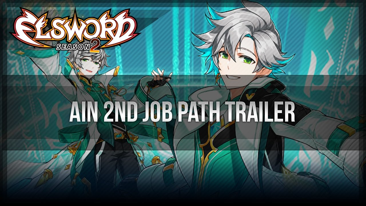Elsword Official Ain 2nd Job Path Trailer Youtube