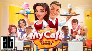 My Cafe: Recipes & Stories (By Melsoft) Gameplay iOS & Android HD
