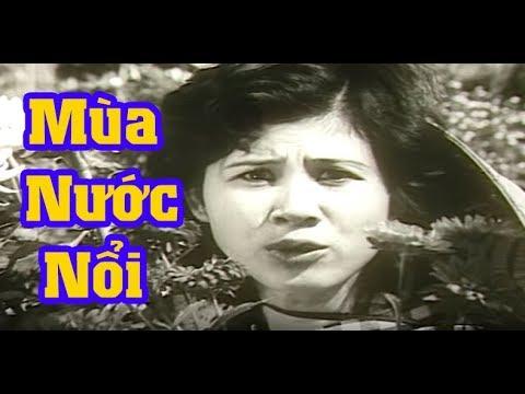 Phim Việt Nam Cũ Hay Nhất – Mùa Nước Nổi Full HD