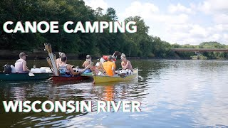 Canoe Camping On The Wisconsin River