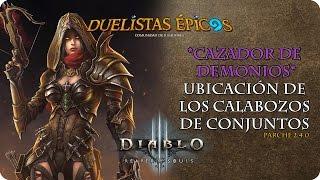 Diablo III R.O.S. | Parche 2.4.0 | Cazador de demonios | Calabozos de conjuntos