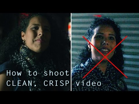 How to get CRISP noiseless videos & photos - in any light and with any camera!