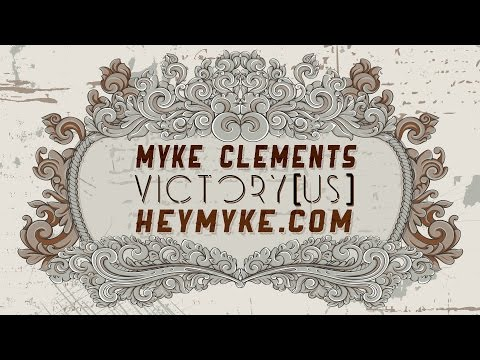 Victory Us - Myke Clements (New Song)