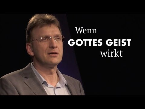 Wenn Gottes Geist wirkt · Matthias C.Wolff  · 01.04.2018