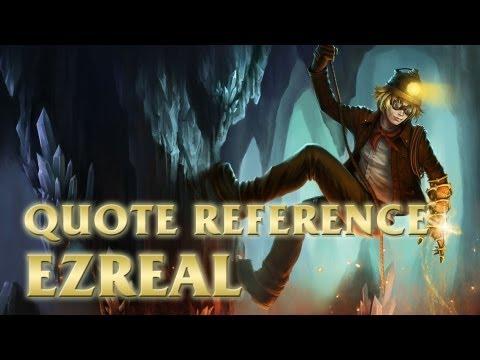 Ezreal - Indiana Jones Quotes - League of Legends (LoL)