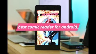Best Comic Book Reader for Android! [2017]