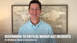 Responding To Critical Workplace Incidents