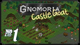 Gnomoria: Castlegoat - Episode 1 (Brave New World!)