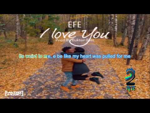 EFE - I LOVE YOU ||LYRIC VIDEO
