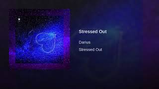 darius stressed out official audio