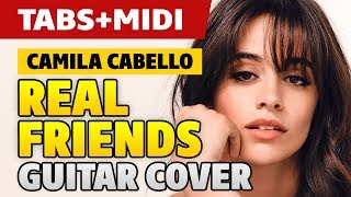 [Guitar Lessons] Camila Cabello – Real Friends (acoustic fingerstyle guitar cover, free tabs)