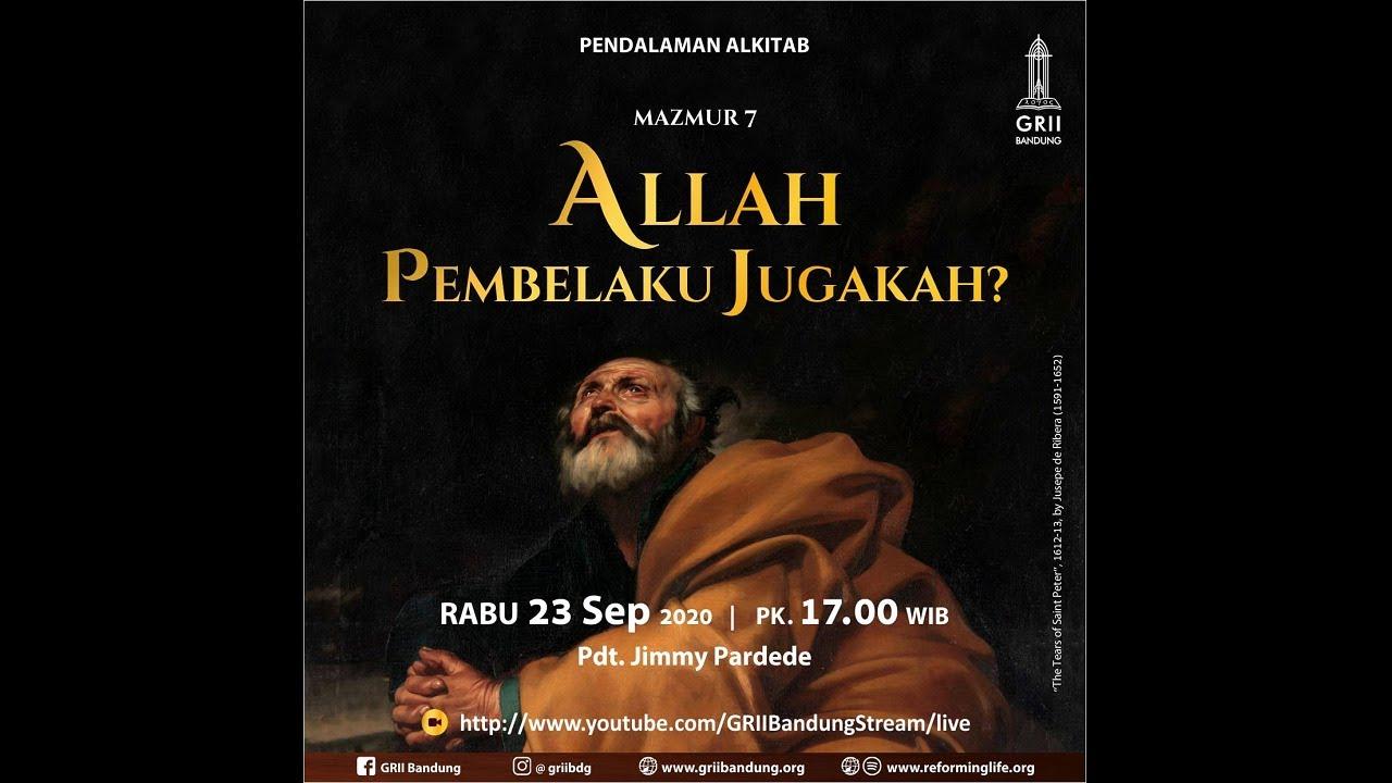 Allah Pembelaku Jugakah? (Mazmur 7) - Pdt. Jimmy Pardede - PA Rabu - 23 September 2020