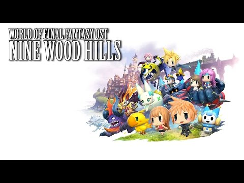 World of Final Fantasy OST Nine Wood Hills Theme