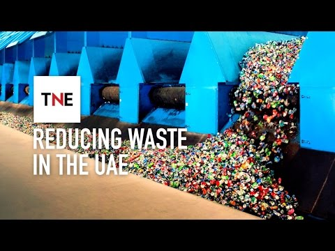 The challenge of reducing the UAE's waste | The New Economy