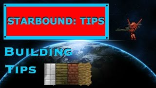 Starbound Tips: Advanced Building Techniques