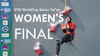 IFSC WORLDCUP SERIES TAI 39 AN Women 39 s Final