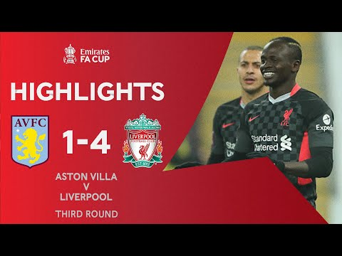 Mane Double Helps Beat Brave Villa   Aston Villa 1-4 Liverpool   Emirates FA Cup 2020-21