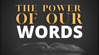 The Power of Our Words | Pastor John Huseman | The Ark Church Online