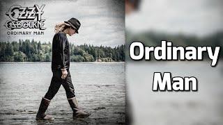 Ozzy Osbourne ft. Elton John - Ordinary Man (lyrics)