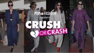 Crush Or Crash: Airport Looks - Episode 41 - POPxo Fashion