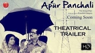 Apur Panchali Theatrical Trailer | Apur Panchali | Parambrata Chatterjee | Ardhendu Banerjee