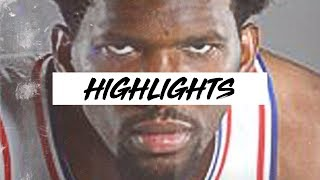 Joel Embiid Highlights 2017-2018 | NBA Clip Session Ep. 05