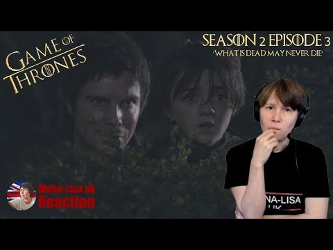 Game Of Thrones Season 2 Episode 3 Reaction ' What Is Dead May Never Die' (Mona-Lisa UK)