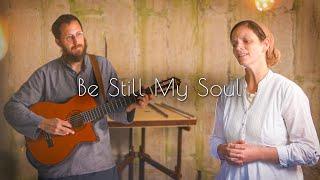 Be Still My Soul (Silo Sessions)  Sounds Like Reign