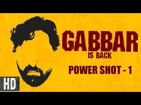 Gabbar is Back - Power Shot - 1 | Featuring Akshay Kumar | In Cinemas Now