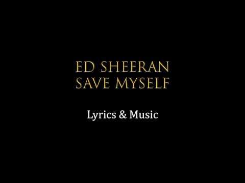 ed-sheeran-save-myself-lyrics