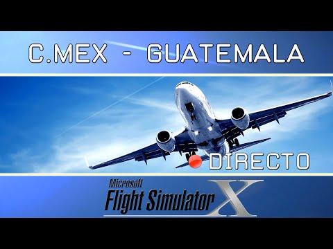 FSX [IVAO] C.Mex - Guatemala Intl (MGGT) (VUELO FAIL)[Directo]