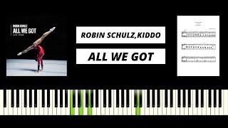 Robin Schulz feat. KIDDO - All We Got (BEST PIANO TUTORIAL & COVER) видео