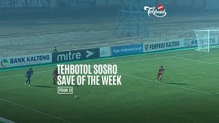 [POLLING] TEHBOTOL SOSRO SAVE OF THE WEEK 13