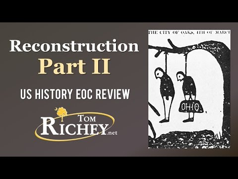 Reconstruction: Part II (US History EOC Review - USHC 3.4)