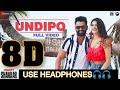 Undipo Song  | 8D Audio  | Ismart Shankar  | Ram Pothineni | Nidhi Agerwal  | Telugu 8D Songs