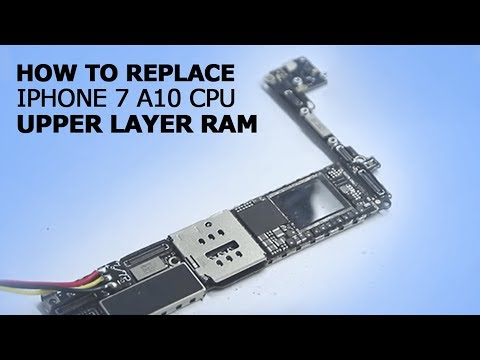How to replace iPhone 7 A10 CPU upper layer RAM
