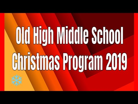 Old High Middle School | Christmas 2019