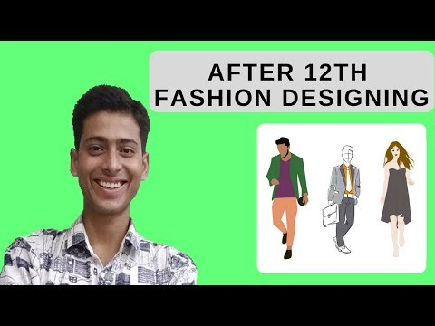 Fashion Designing Career After 10th & 12th I Become a Fashion Designer I #19 I CREATE YOUR IDENTITY
