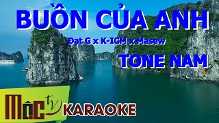 Karaoke | Buồn Của Anh | [Beat Gốc Dể Hát] | Đạt G x K-ICM x Masew