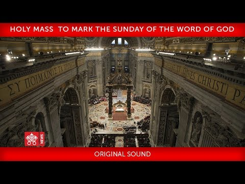 Pope Francis-Holy Mass to mark the Sunday of the Word of God 2020-01-26