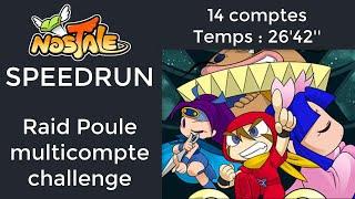 MeiyakuNaoki & Sucre - Nostale Raid Poule Multicompte Challenge (14 comptes) - Fini en 26:42