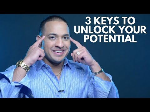 3 Keys to Unlock Your Potential