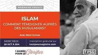 Islam: comment témoigner auprès des musulmans?