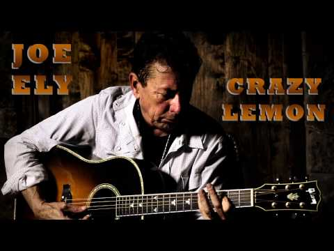 Crazy Lemon (Joe Ely)